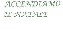 ACCENDIAMO IL NATALE